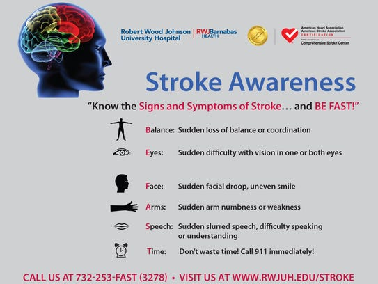 "Because of the ""Be Stroke Smart"" campaign at Robert"