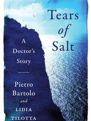 """Tears of Salt: A Doctor's Story"" by Pietro Bartolo and Lidia Tilotta."