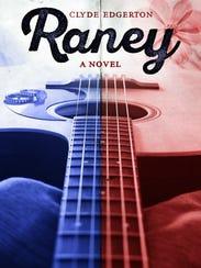 """Raney"" by Clyde Edgerton"