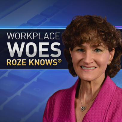 Workplace Woes Roze Knows