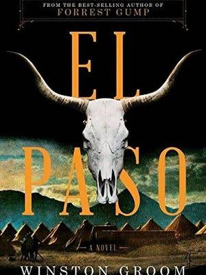 """""""El Paso"""" by Winston Groom."""