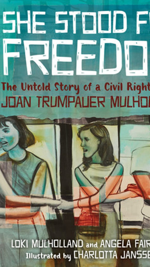 """Joan Trumpaeur Mulholland's story is told in the new book for students, """"She Stood for Freedom."""""""