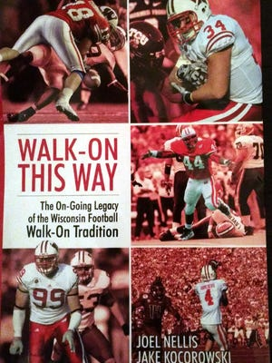 Walk-On This Way chronicles the legacy of the walk-ons in the Badgers football program.