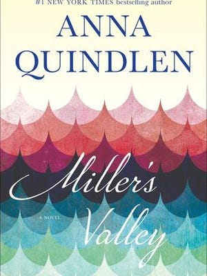 'Miller's Valley' by Anna Quindlen.