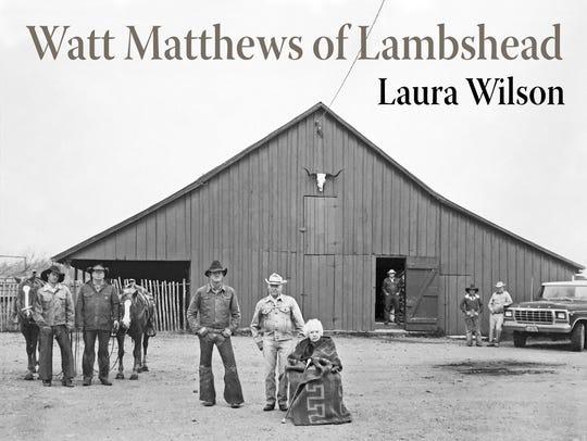 """Watt Matthews of Lambshead"" by Laura Wilson"