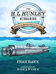"""""""The H.L. Hunley Submarine: History and Mystery from the Civil War"""" by Fran Hawk, illustrated by Monica Wyrick."""