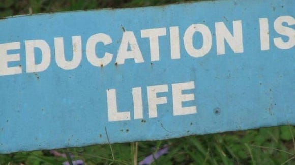 """Education is life"""