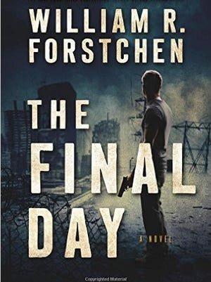 """The Final Day"" by William R. Forstchen"