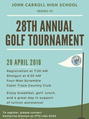 John Carroll High School is excited to host its 28th annual Golf Tournament, which will be held on April 28 at Gator Trace Country Club. Registration deadline is April 11.