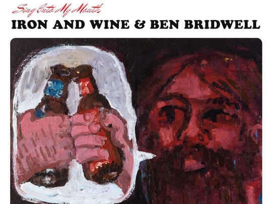 Sing Into My Mouth by Iron & Wine and Ben Bridwell.