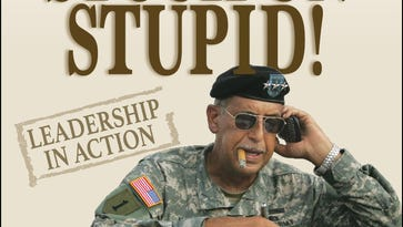 Stuck on stupid? Don't be, general's new book implores
