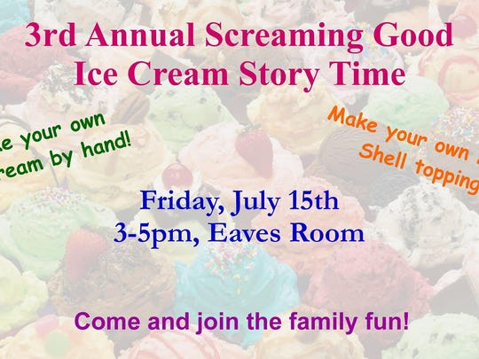 We can all scream for ice cream while learning to make the cool creamy delight at this third annual Screaming Good Ice Cream Storytime 3-5 p.m. Friday.
