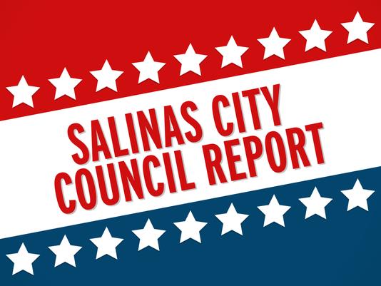 Salinas City Council Report