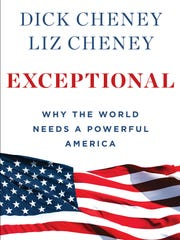 """Dick Cheney and Liz Cheney's new book, """"Exceptional:"""