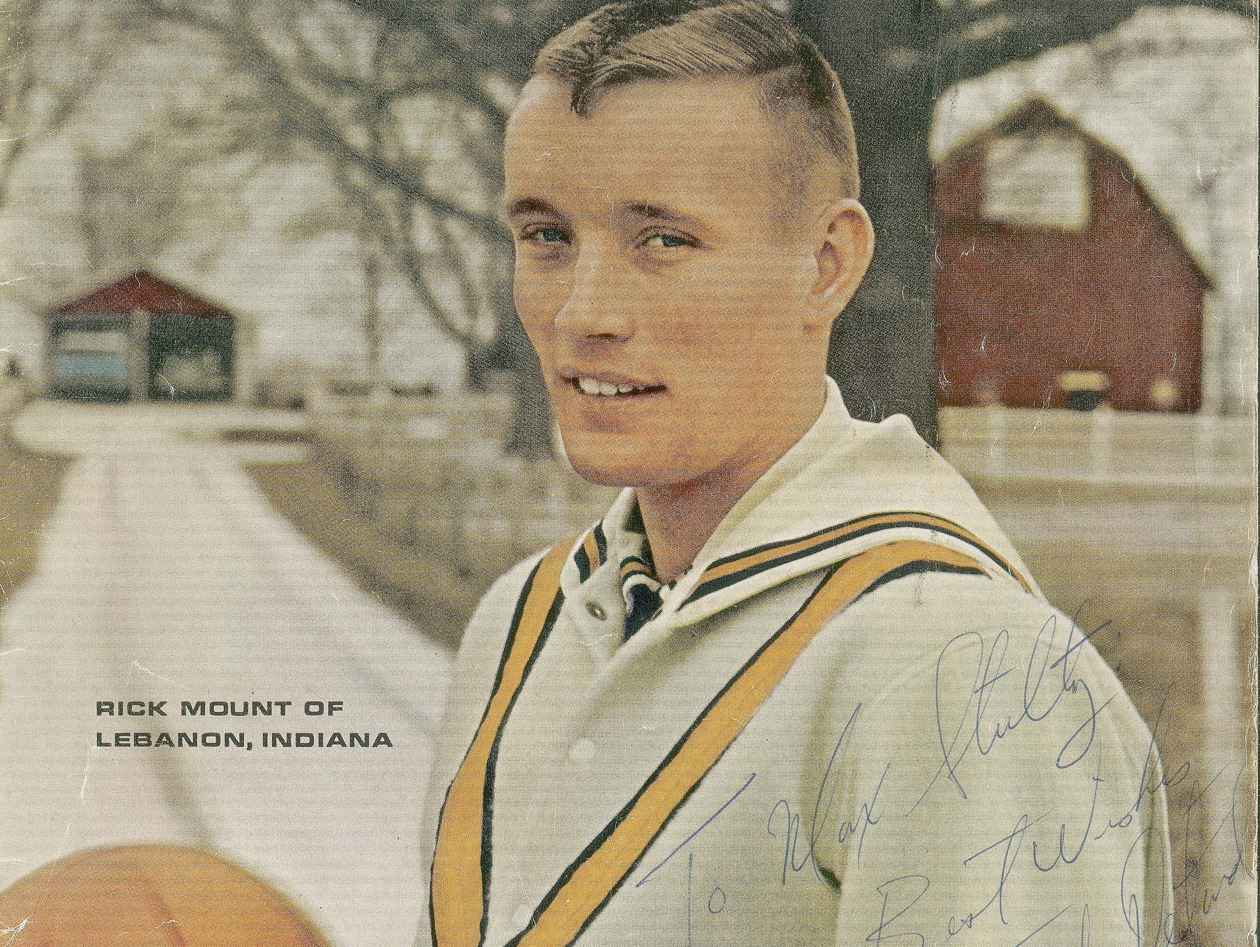 On Feb. 14, 1966, Rick Mount became the first high school basketball player to be featured on the cover of Sports Illustrated.He played for Lebanon High School before playing at Purdue and for the Pacers.