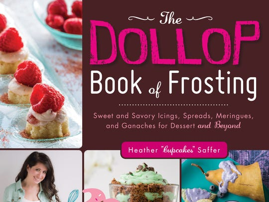 """Heather Saffer's """"Dollop Book of Frosting,"""" out Sept. 18, is on sale for $18.99."""