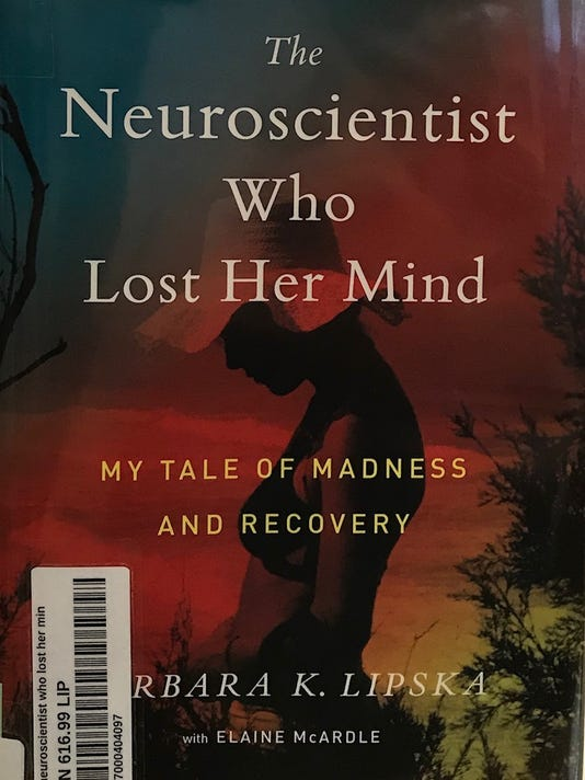 The Neuroscientist Who Lost Her Mind