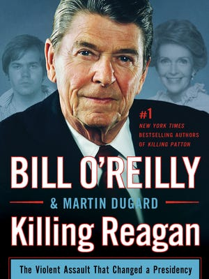 'Killing Reagan' by Bill O'Reilly and Martin Dugard