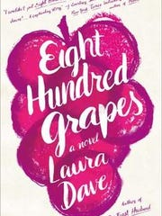 """""""Eight Hundred Grapes"""""""
