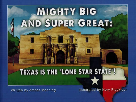 """""""Mighty Big and Super Great: Texas Is the Lone Star State!"""" by Amber Manning"""