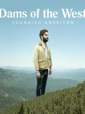 "Dams of the West's ""Youngish American"""