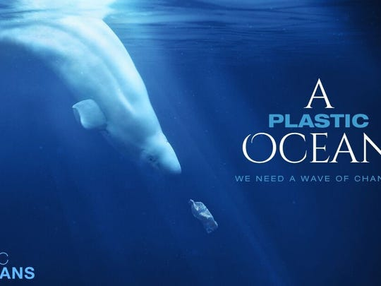 """The movie """"A Plastic Ocean"""" is playing Friday at Indian River State College's Kight Center auditorium in Fort Pierce."""
