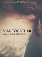 """""""Fall Together"""" by Sarah Anne Strickley."""