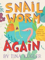 Snail & Worm Again: Three Stories About Two Friends.