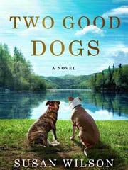 """""""Two Good Dogs"""" by Susan Wilson."""