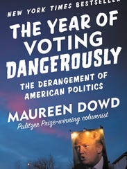 New York Times columnist Maureen Dowd will discuss