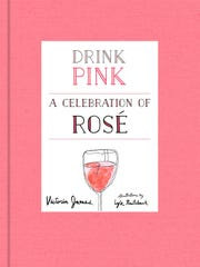 """""""Drink Pink"""" by Victoria James is all about rosé."""
