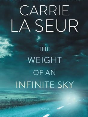 """""""The Weight of an Infinite Sky"""" by Carrie La Seur"""