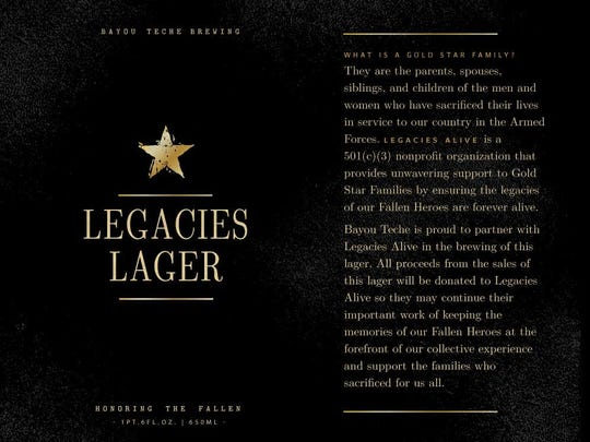 Bayou Teche Brewing's Legacies Lager supports Gold Star families, who have lost a loved one in the military.