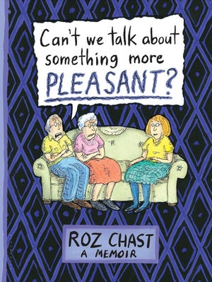 """Can't we talk about something more Pleasant"" book cover."
