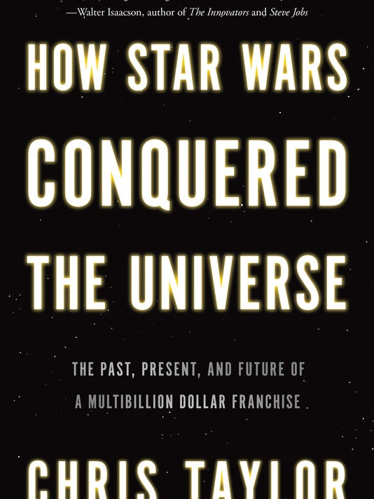 Book Review How Star Wars Conquered the Universe