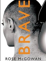 The cover for Rose McGowan's autobiography, 'Brave,'