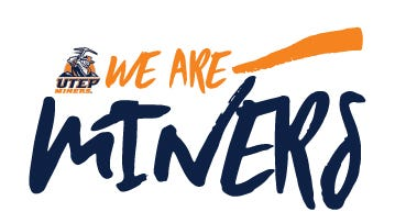 """We Are Miners"" is the new slogan for UTEP's 2017-18 athletic year."