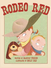 """""""Rodeo Red"""" written by Maripat Perkins and illustrated"""