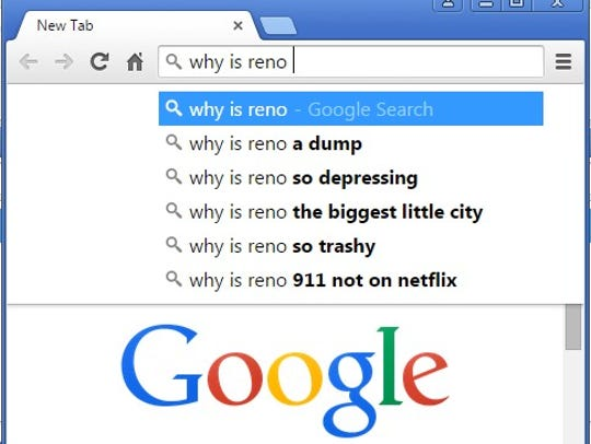 "Google's Autocomplete results for ""why is reno"" on April 21, 2015."