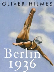 """Berlin 1936"" by Oliver Hilmes, translated from the"
