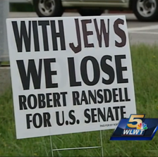 Anti-Semetic campaign sign for US Senate candidate in Kentucky.