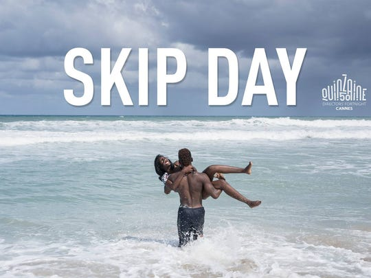 """Skip Day"" will be shown at the Cannes Film Festival."