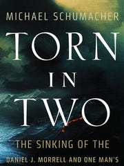 Torn in Two: The Sinking of the Daniel J. Morrell and