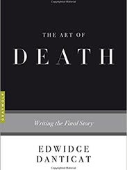 The Art of Death: Writing the Final Story. By Edwidge
