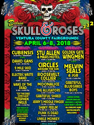 The second annual Skull & Roses festival, featuring 20 bands playing Grateful Dead music, takes place April 6-8 at the Ventura County Fairgrounds.