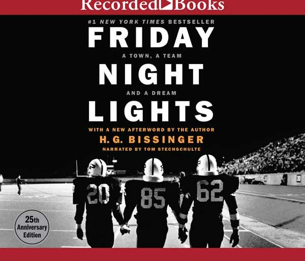 8. Friday Night Lights (2015) by H. G. Bissinger, narrated by Tom Stechschulte. Return once again to the timeless account of the Permian Panthers of Odessa—the winningest high-school football team in Texas history. Socially and racially divided, Odes