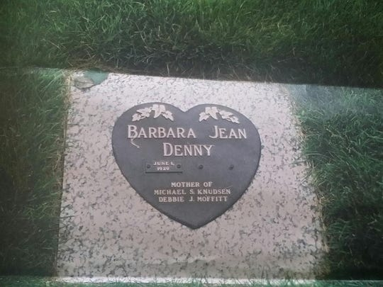 Mike Knudsen's mother has already had her tombstone made with his name on it.