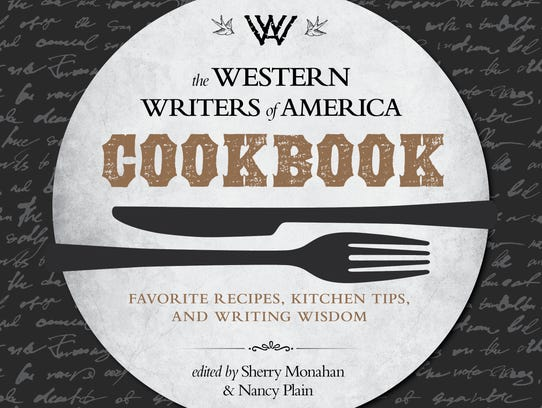 """The Western Writers of America Cookbook"" edited by"