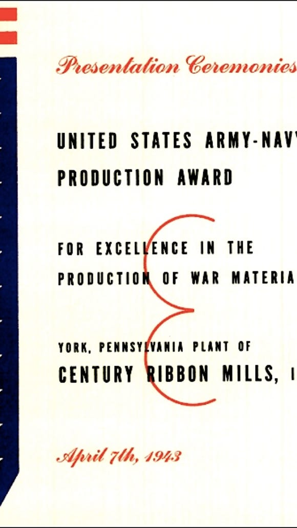 "Title page of Presentation Ceremonies of the United States Army-Navy ""E"" Award for excellence in the production of war material; to the York, Pennsylvania Plant of Century Ribbon Mills, Inc., on April 7, 1943 (Collection of York County History Center)"