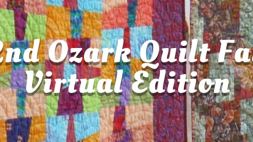 The Shiloh Museum of Ozark History's 42nd Ozark Quilt Fair will debut as a virtual event Sept. 12, on the museum's website, shilohmuseum.org.